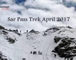 Sar Pass Trek April 2017