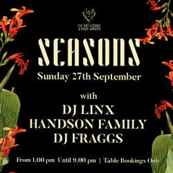 Seasons with Handson Family, Dj Fraggs and Dj Linx at The Clf Art Lounge and Roof Garden.