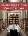 Seated Food & Wine Paired Tastings