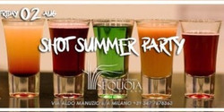 Sequoia Milano - Shot Summer Party