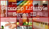 "Serendip Lifestyle Series Iii - ""Handling stress anywhere"""