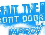 Shut The Front Door: Improv 101 - Starting January 10th, 2017