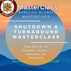 Shutdown and Turnaround Masterclass