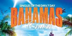 Singles of the Dmv 7 Day Bahamas Cruise