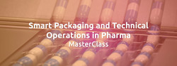 Smart Packaging and Technical Operations in Pharma MasterClass