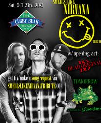 Smells Like Nirvana @ Cubby Bear in Wrigleyville Sat Oct 23rd w/ Silverchair tribute & Dead Original