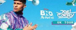 Smirnoff Big Night Out: Joel Corry Uk Tour