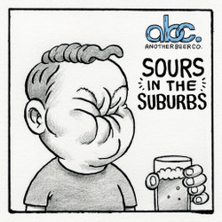 Sours in the Suburbs - Another Beer Co.