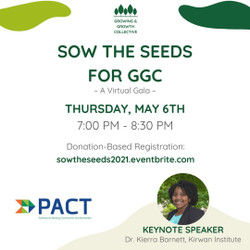 Sow the Seeds for Ggc ~ a Virtual Gala for the Growing and Growth Collective