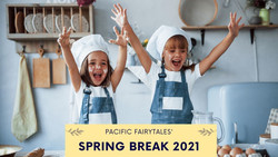 Spring Break with Pacific Fairytales
