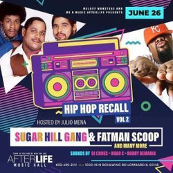 Sugar Hill Gang / Fatman Scoop and More Live In the Afterlife Music Hall