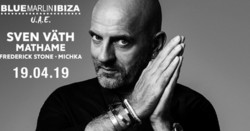 Sven Väth & Mathame at Blue Marlin Ibiza Uae
