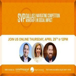 Svp Dallas Workshop - Navigating Competition In Social Impact