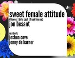 Sweet Female Attitude Live w/ Jon Besant