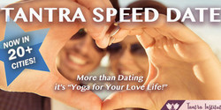 Tantra Speed Date - Washington, Dc! (Singles Dating Event)