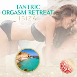 Tantric Orgasm Weekend Retreat in Ibiza, Spain