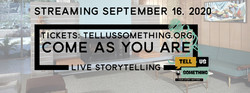 Live Storytelling! September 16, 2020, presented by Tell Us Something