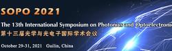 The 13th International Symposium on Photonics and Optoelectronics (sopo 2021)