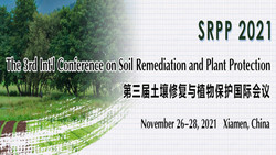 The 3rd Int'l Conference on Soil Remediation and Plant Protection (srpp 2021)