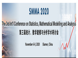 The 3rd Int'l Conference on Statistics, Mathematical Modelling and Analysis (smma 2020)