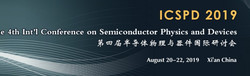 The 4th Int'l Conference on Semiconductor Physics and Devices (icspd 2019)