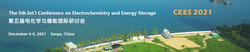 The 5th Int'l Conference on Electrochemistry and Energy Storage (cees 2021)