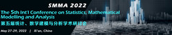 The 5th Int'l Conference on Statistics, Mathematical Modelling and Analysis (smma 2022)