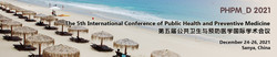 The 5th International Conference of Public Health and Preventive Medicine (phpm_d 2021)