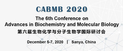 The 6th Conference on Advances in Biochemistry and Molecular Biology (cabmb 2020)