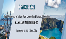 The 6th Conference on Soil and Water Conservation & Ecological Restoration (cswcer 2021)