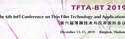 The 6th Int'l Conference on Thin Film Technology and Applications (tfta-bt 2019)