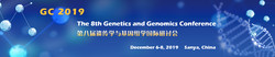The 8th Genetics and Genomics Conference (gc 2019)