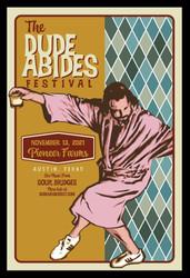 The Dude Abides Festival - The Ultimate Big Lebowski Festival in Austin, Tx November 13, 2021
