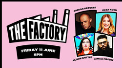 The Factory with Jamali Maddix and more