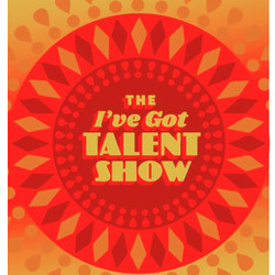 The I've Got Talent Show