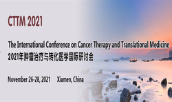 The International Conference on Cancer Therapy and Translational Medicine (cttm 2021)