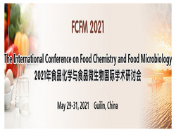 The International Conference on Food Chemistry and Food Microbiology (fcfm 2021)