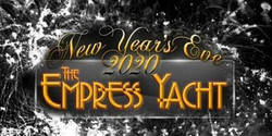 The Nautical Empress Yacht New Year's Eve 2020