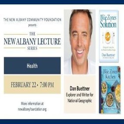 The New Albany Community Foundation presents The New Albany Lecture Series featuring Dan Buettner