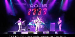 The Police - Live performance by: The Polis