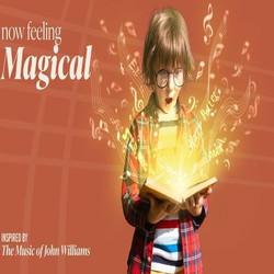 Magical: The Music of John Williams