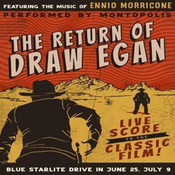 The Return of Draw Egan with live score by Montopolis