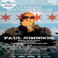 The Sunday Smoke Out Brunch Ft. Paul Johnson and Dj Cross Bday Set