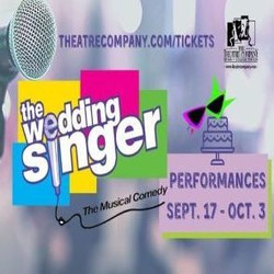 The Theatre Company of Bryan College Station Presents The Wedding Singer