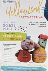 The Yellow Leaf Arts Festival, Parker Park St. Francisville, October 30-31, 2021
