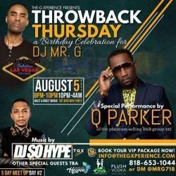 Throwback Thursday feat. Q Parker of 112 (dj Mr. G's Birthday Celebration)