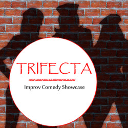 Trifecta Improv Comedy Showcase