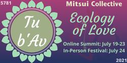 Tu b'Av: Ecology of Love