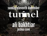 Tunnel v.2 - Ali Bakhtiar & Joshua Cove