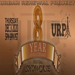 Urban Renewal Project Virtual 8 Year Anniversary Showcase